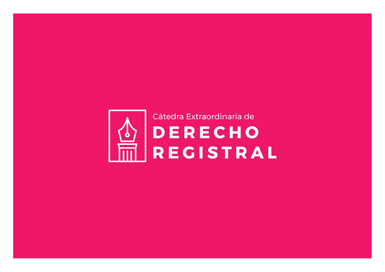 CATEDRA EXTRAORDINARIA DE DERECHO REGISTRAL