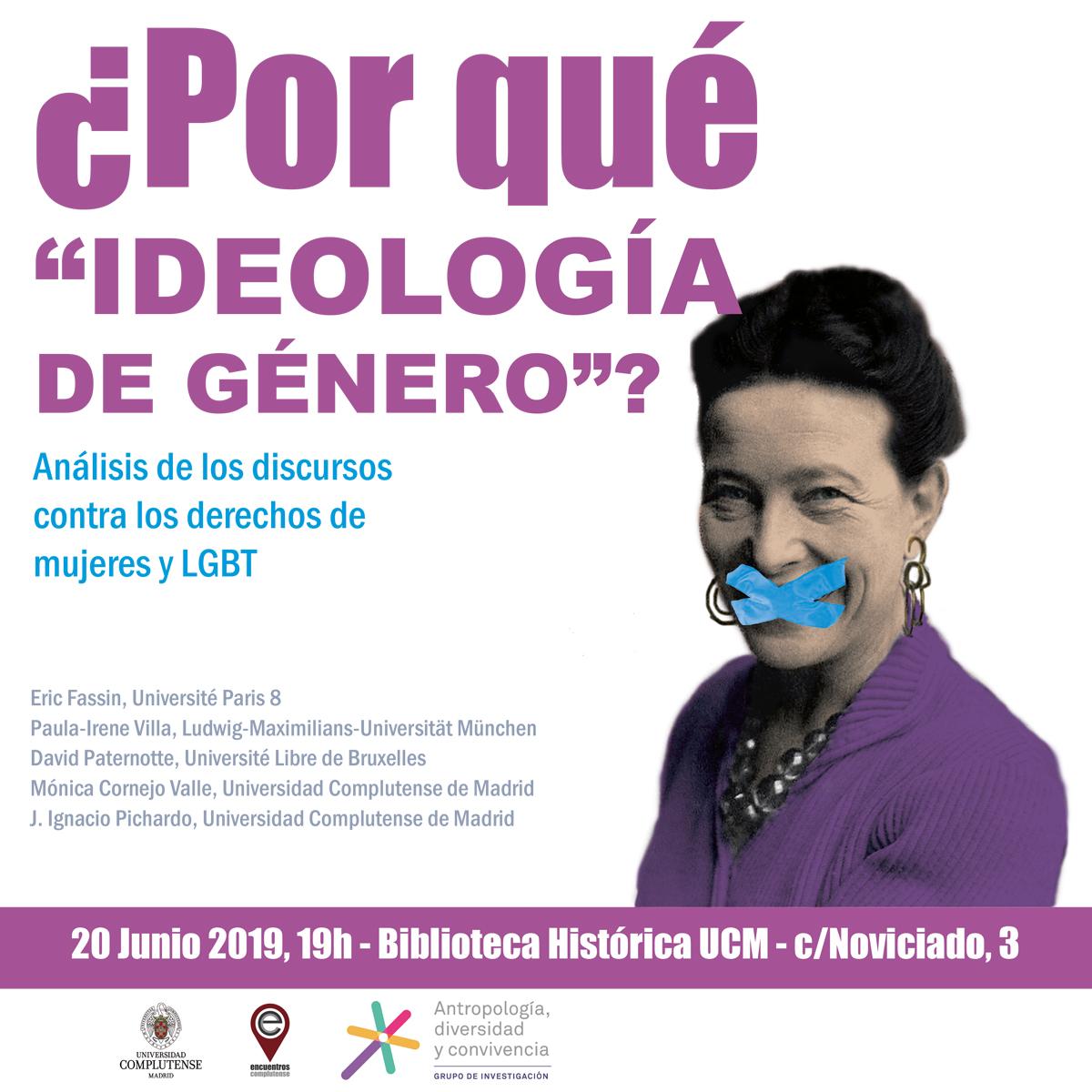 """Debate: """"¿Por qué """"ideología de género""""?: análisis de los discursos contra los derechos de las mujeres y LGTB"""", Madrid, 20 junio de 2019."""