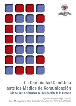 Portada de la guía La Comunidad Científica ante los Medios de Comunicación. / UCM.