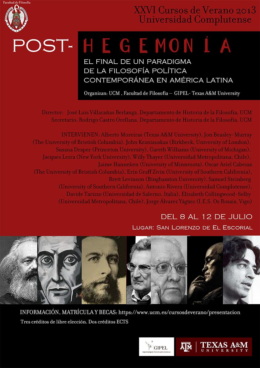 Curso de Verano 2013: Post-hegemonía. El final de un paradigma de la Filosofía Política Contemporánea en América Latina
