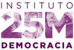 INSTITUTO 25M PARA LA DEMOCRACIA