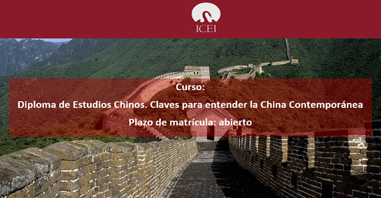 Diploma de Estudios Chinos. Claves para entender la China Contemporánea