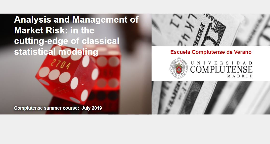 Analysis and Management of Financial Risks. | Complutense Summer Course
