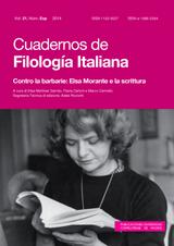 Cuadernos de Filología Italiana Vol. 21, Núm. Especial. Monografía: Contro la barbarie: Elsa Morante e la scrittura