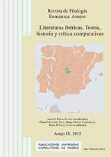Literaturas ibéricas. Teoría, historia y crítica comparativas. Revista de Filología Románica. Anejos, IX