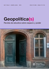Geopolítica(s) Revista de estudios sobre espacio y poder Vol. 7, Núm. 1