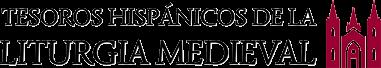 Logo Tesoros Hispánicos de la Liturgia Medieval